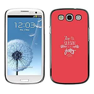 X-ray Impreso colorido protector duro espalda Funda piel de Shell para SAMSUNG Galaxy S3 III / i9300 / i747 - Christmas Holiday Season Jolly Pink Winter