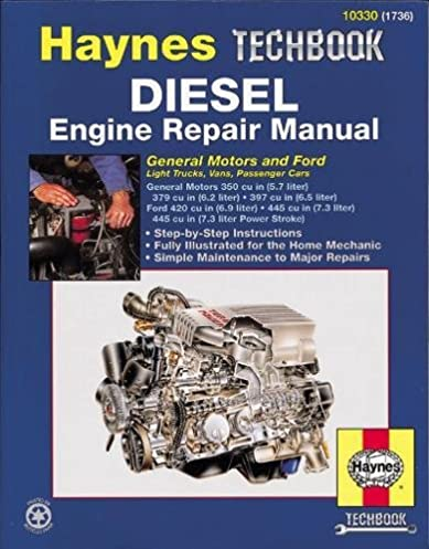 diesel engine repair manual haynes repair manuals haynes rh amazon com 6.7 Diesel Engine 6.2 Diesel Engine