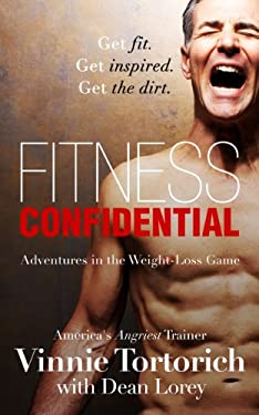 FITNESS CONFIDENTIAL: Adventures in the Weight-Loss Game