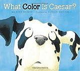 What Color Is Caesar?, Maxine Kumin, 0763634328