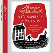 A Conspiracy of Friends | Alexander McCall Smith