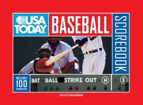 USA TODAY® Baseball Scorebook: Includes 100 Scorecards by Rob McMahon (May 5 2009)