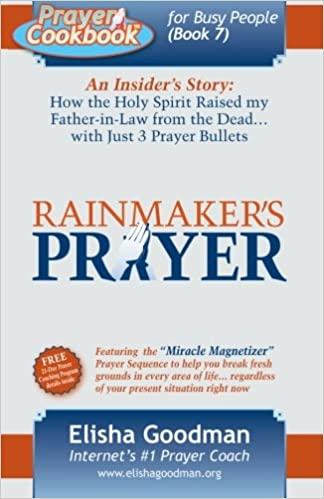 Prayer cookbook for busy people book 7 rainmakers prayer prayer cookbook for busy people book 7 rainmakers prayer elisha goodman 9780578021881 amazon books fandeluxe Choice Image