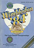 img - for Wimbledon '84 (Official Souvenir Programme) the Lawn Tennis Championships (1984) book / textbook / text book