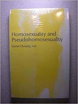 Lionel ovesey pseudohomosexuality