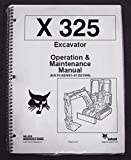 Bobcat 325 Excavator Operator's Owners Operation & Maintenance Manual - Part Number # 6722714