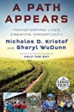 img - for A Path Appears: Transforming Lives, Creating Opportunity (Random House Large Print) by Nicholas D. Kristof (2014-09-23) book / textbook / text book