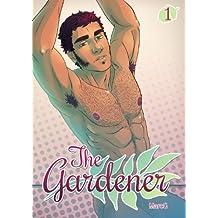 The gardener, volume 1 (French Edition)