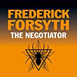 The Negotiator | Frederick Forsyth