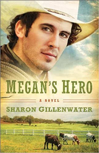 Megan's Hero (The Callahans of Texas Book #3): A Novel
