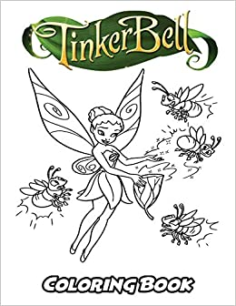 Amazon.com: Tinkerbell Coloring Book: Coloring Book for Kids and ...
