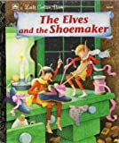 The Elves and the Shoemaker, Golden Books Staff and Eric Suben, 0307001334
