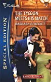 The Tycoon Meets His Match, Barbara Benedict, 037328120X