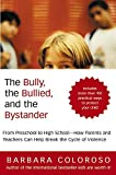 Bully, the Bullied, and the Bystander, The
