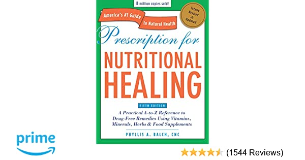 Prescription for nutritional healing fifth edition a practical a prescription for nutritional healing fifth edition a practical a to z reference to drug free remedies using vitamins minerals herbs food fandeluxe Choice Image