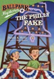 Ballpark Mysteries #9: The Philly Fake (A Stepping Stone Book(TM))