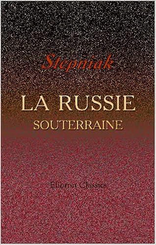 Livre La Russie souterraine: Avec une préface de Pierre Lavroff epub, pdf