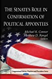 The Senate's Role in Confirmation of Political Appointees, , 1607411237