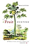The Fruit Hunters: A Story of