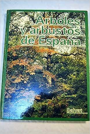 Árboles y arbustos de España: Amazon.es: Ruiz de la Torre Juan, Salvat: Libros