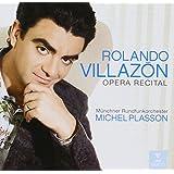 Rolando Villazon: Opera Recital