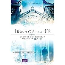 Irmãos na Fé (Portuguese Edition)