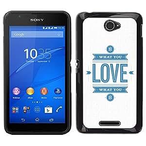 Sony Xperia E4 Único Patrón Plástico Duro Fundas Cover Cubre Hard Case Cover - Quote White Blue Logo