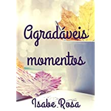 Agradáveis momentos (Portuguese Edition)