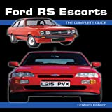 Ford RS Escorts, Graham Robson, 1847971423