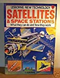 Satellites and Space Stations, Moira Butterfield and Tony Potter, 0860209377