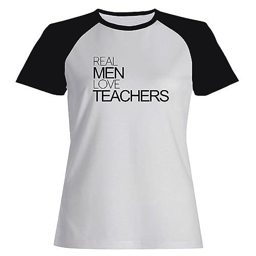 Idakoos Real men love Teachers - Ocupazioni - Maglietta Raglan Donna
