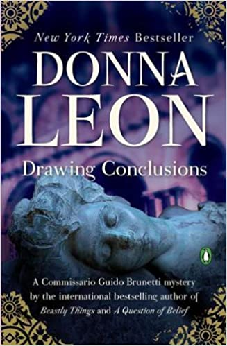 Amazon Drawing Conclusions Commissario Guido Brunetti Mysteries Paperback 9780143120643 Donna Leon Books
