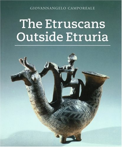 The Etruscans Outside Etruria