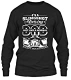Slingshot Driving Shirt - I'm A Slingshot Driving Dad Clothing