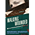 Walking Wounded (The Destroyer Book 74)