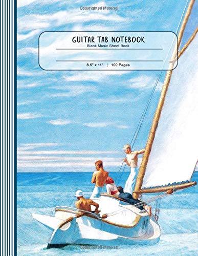 Guitar Tab Notebook - Blank Music Sheet Book Large Blank Notation Paper Composing Journal - Edward Hopper Sailboat [Guitar Tab Notebooks, Stylesyndikat] (Tapa Blanda)