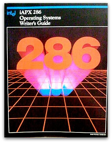 Iapx 286 Operating Systems Writer's Guide, 1983/121960-002