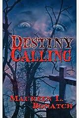 Destiny Calling Paperback