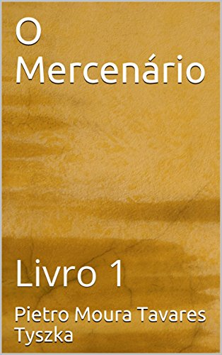eBook O Mercenário : Livro 1