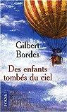 Des enfants tombés du ciel par Gilbert Bordes