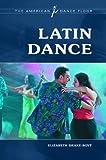 Latin Dance, Elizabeth Drake-Boyt, 0313376085