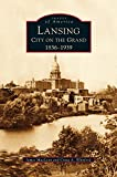 img - for Lansing, City on the Grand: 1836-1939 book / textbook / text book