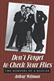Don?t Forget To Check Your Flies