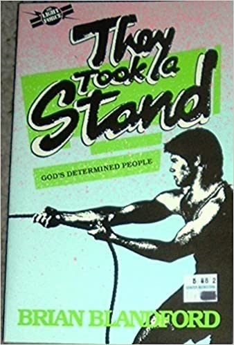 Book They Took a Stand: God's Determined People by Blandford, Brian (1986)