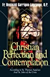 Christian Perfection and Contemplation, Reginald Garrigou-Lagrange, 0895557584