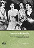 Glamour in the Pacific 9780824833428