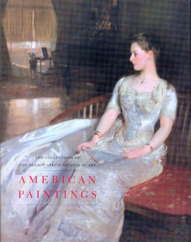 American Paintings: The Collections of the Nelson-Atkins Museum of Art (2 Volumes)
