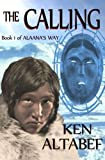 Alaana's Way:The Calling (Volume 1)