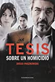 img - for Tesis Sobre Un Homicidio / Thesis on a Homicide (Spanish Edition) book / textbook / text book