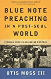 Blue Note Preaching in a Post-Soul World: Finding Hope in an Age of Despair
